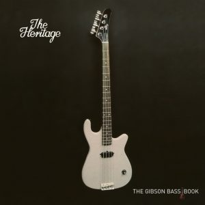 The Heritage, The Gibson Bass Book
