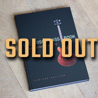 The Gibson Bass Book hard cover SOLD OUT