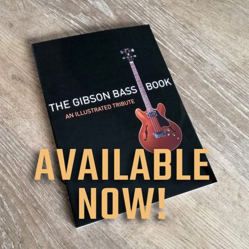 AVAILABLE NOW, The Gibson Bass Book 2020